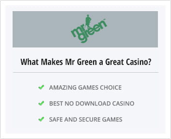 Why Mr Green is a good choice